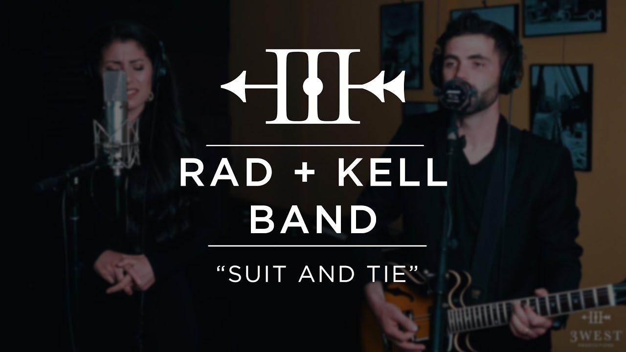 """Rad + Kell Band - """"Suit and Tie"""" 