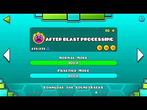 AFTER BLAST PROCESSING | Geometry Dash 2.1 : Next Processing - Syniath (Sequel of Blast Processing)