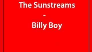 The sunstreams - Billy boy