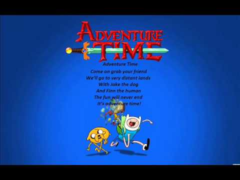Adventure Time Extended Theme Song with Lyrics
