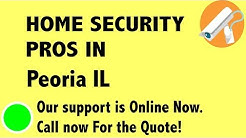 Best Home Security System Companies in Peoria IL