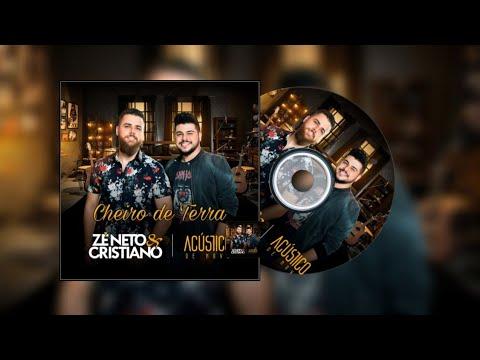 Zé Neto & Cristiano - Cheiro de Terra (feat. Daniel)