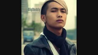 """Bo Quen"" - BigDaddy ft VinC"