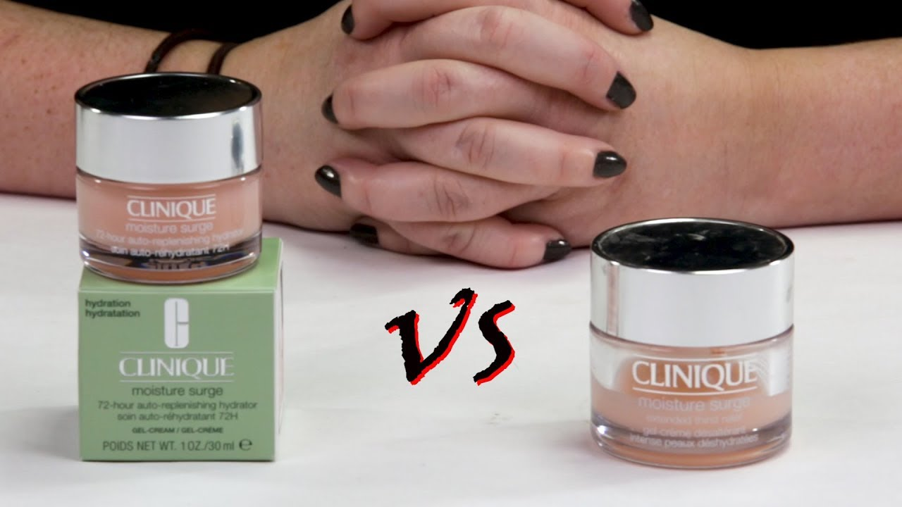Clinique Moisture Surge 72 Hour Hydrator Vs Moisture Surge Original Skin Fortifying Hydrator Youtube