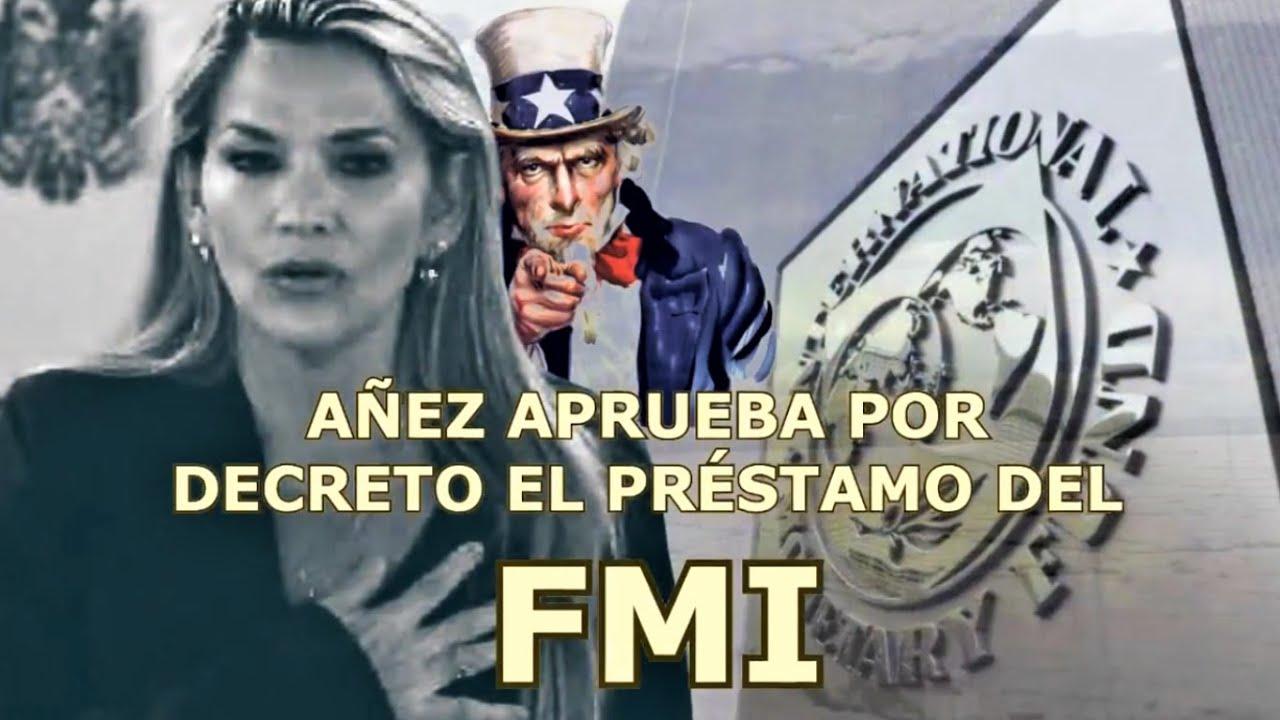 Bolivia #Ultimo JEANINE ÁÑEZ APROBÓ CON DECRETO 4277 EL PRÉSTAMO DEL FMI ¿YA NOS CONDENARON?