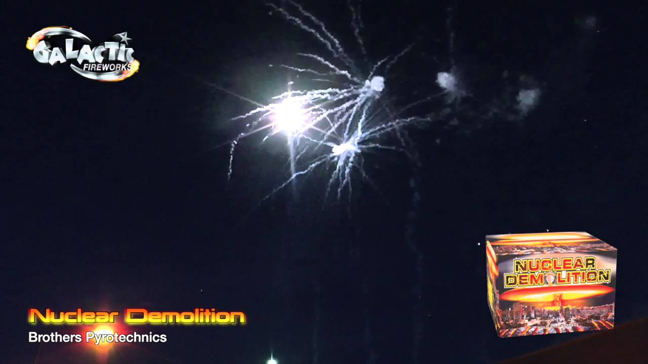 Nuclear Demolition By Brothers Pyrotechnics - From Galactic Fireworks
