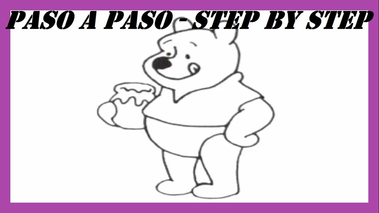 Como dibujar a Winnie the Pooh paso a paso l How to draw Winnie the ...