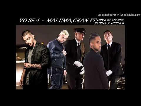 Maluma,Ckan  Yo Se 4 ft Derian,Noriel y Bryant Myres