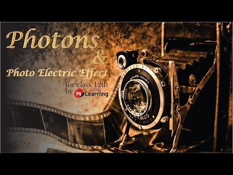 Photons and Photo Electric Effect 01: Einstein