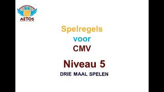 Aetos CMV-volleybal spelregels niveau 5