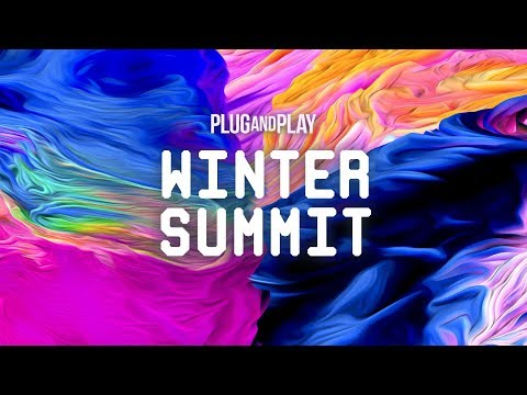 Plug and Play Tech Center: Winter Summit 2018 - Day 1, Part I