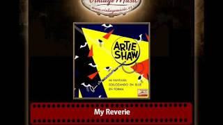 Artie Shaw – My Reverie
