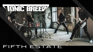 TONIC BREED - Fifth Estate