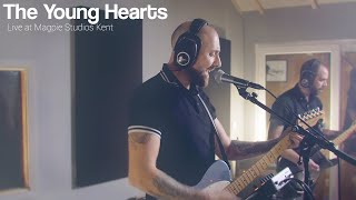 The Young Hearts - London - Live in Session at Magpie Studios Kent