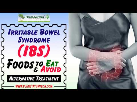 Irritable Bowel Syndrome(IBS) | Foods to Eat and Avoid | Alternative Treatment