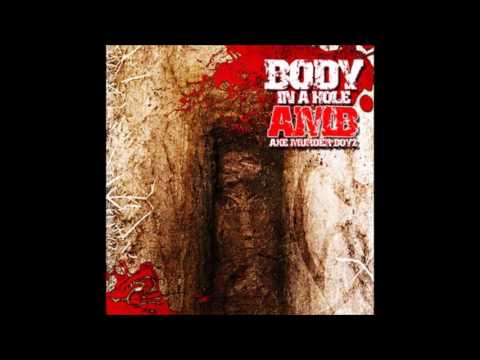 Body In A Hole EP by Axe Murder Boyz [Full Album]