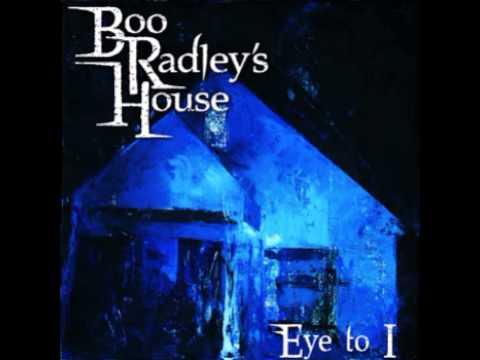 Boo Radley's House - Chapter 1- Eye To I ( + lyrics )