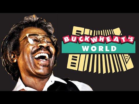 Buckwheat Zydeco: - Best of Buckwheat's World: Binge Watch!