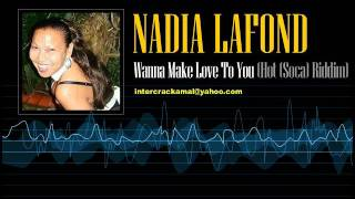 Nadia LaFond - Wanna Make Love To You (Hot Riddim) [Soca 1977]