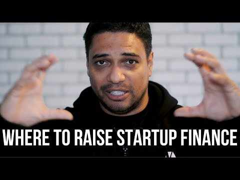 WHERE TO RAISE STARTUP FINANCE