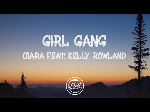 "Ciara - ""Girl Gang"" feat. Kelly Rowland (Lyrics)"
