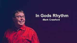 In Gods Rhythm   Mark Crawford   OpenDoor Church