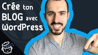 Créer un BLOG WordPress PROFESSIONNEL (2019) 😎
