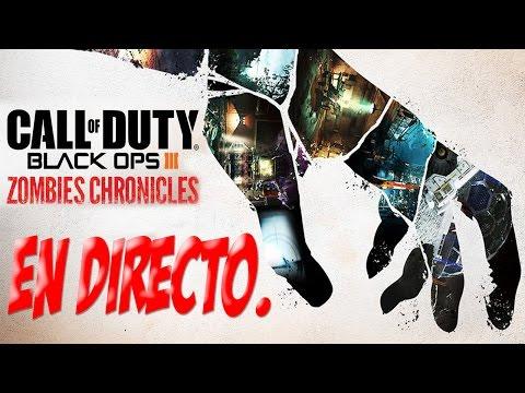 Probando Todos los Mapas de BO3 DLC5 Zombies Chronicles en directo #1