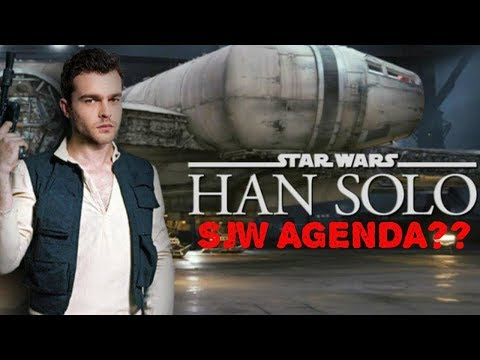 SOLO A STAR WARS STORY OFFICIAL TRAILER & SJW FEMINISM AGENDA? HOT TOPIC