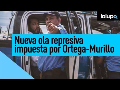 #QuePasaEnNicaragua | Régimen de Daniel Ortega ordena secuestros nocturnos a personas opositoras.