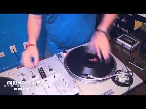 DI-94.5 FM MIXING IT UP RADIO MIX SHOW   DJ ROWDY D SCRATCHING IT UP