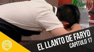 El llanto de Faryd   MasterChef Chile 3   Capítulo 17