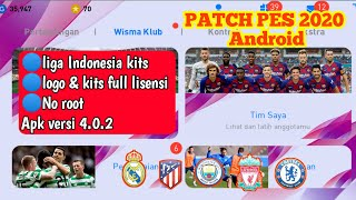 PATCH eFootball PES 2020 4.0.2 Mobile Android No Root | liga indonesia