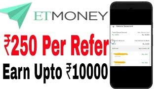 (Expired)ET money ₹200 per refer direct into bank|| 2019 best Earning app||