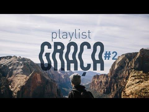 Playlist Graça #2