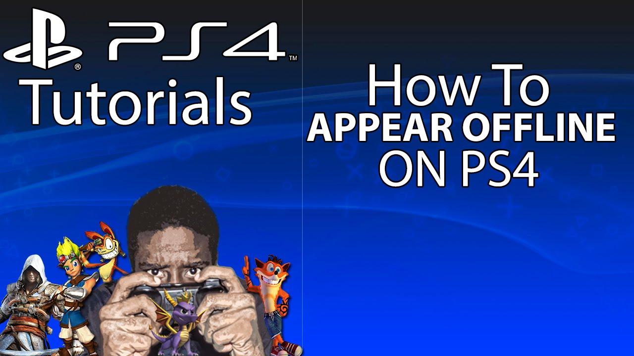 HOW TO APPEAR OFFLINE ON PS4