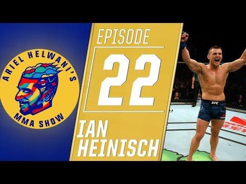 Ian Heinisch Describes Journey From Jail To The UFC | Ariel Helwani's MMA Show