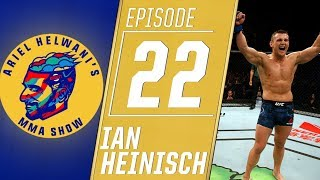 Ian Heinisch describes journey from jail to the UFC | Ariel Helwani's MMA Show
