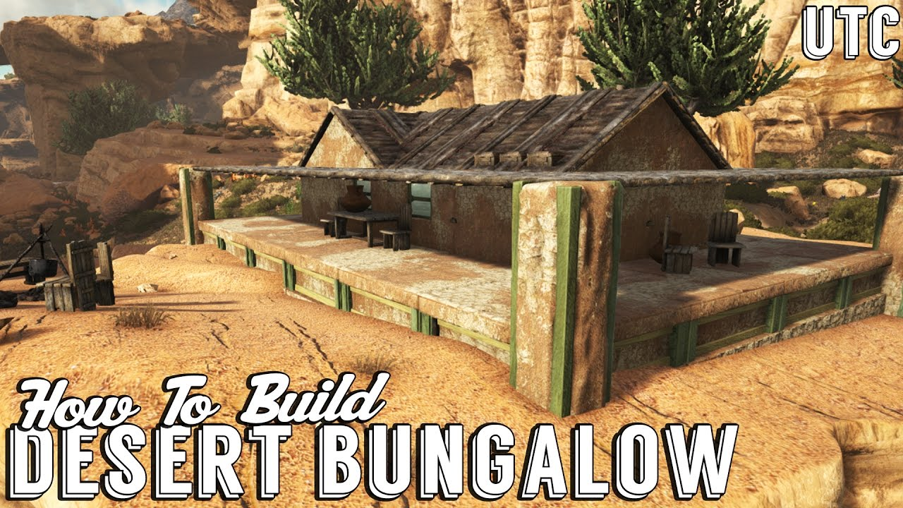 The Desert House Ark Building Tutorial How To Build