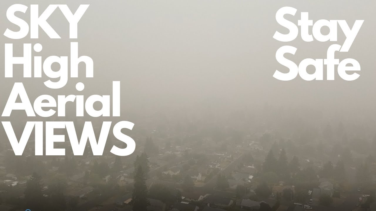 Vancouver Washington SMOKE In The AIR Aerial Perspective * DRONE Views of the WILDFIRE Smoke*