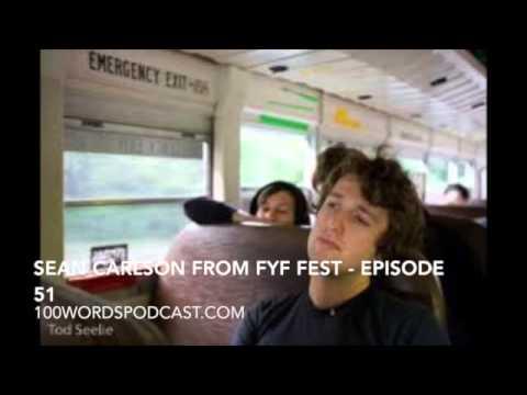 Sean Carlson from FYF Fest - Episode 51