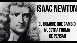 Isaac Newton, el hombre que CAMBIO NUESTRA FORMA DE PENSAR