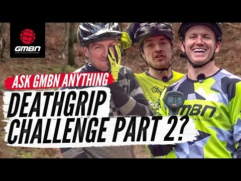 Another Deathgrip Challenge? | Ask GMBN Anything About Mountain Biking