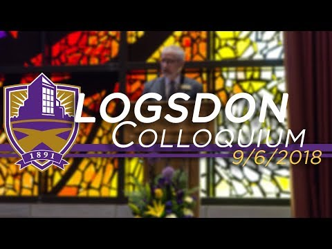 Logsdon Colloquium - Dr. Bob Ellis, Dean of Logsdon School of Theology & Seminary
