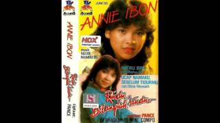 Annie Ibon - Ucap Namaku Sebelum Tidurmu MP3