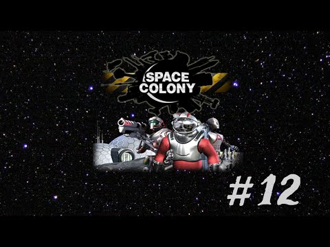 Let's Play – Space Colony - Episode 12 [Why Does My Drone Hate Me?]: