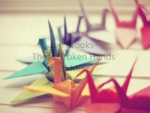 Joe Brooks- These Broken Hands Of Mine (lyrics)