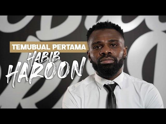 TEMUBUAL PERTAMA BERSAMA HABIB HAROON