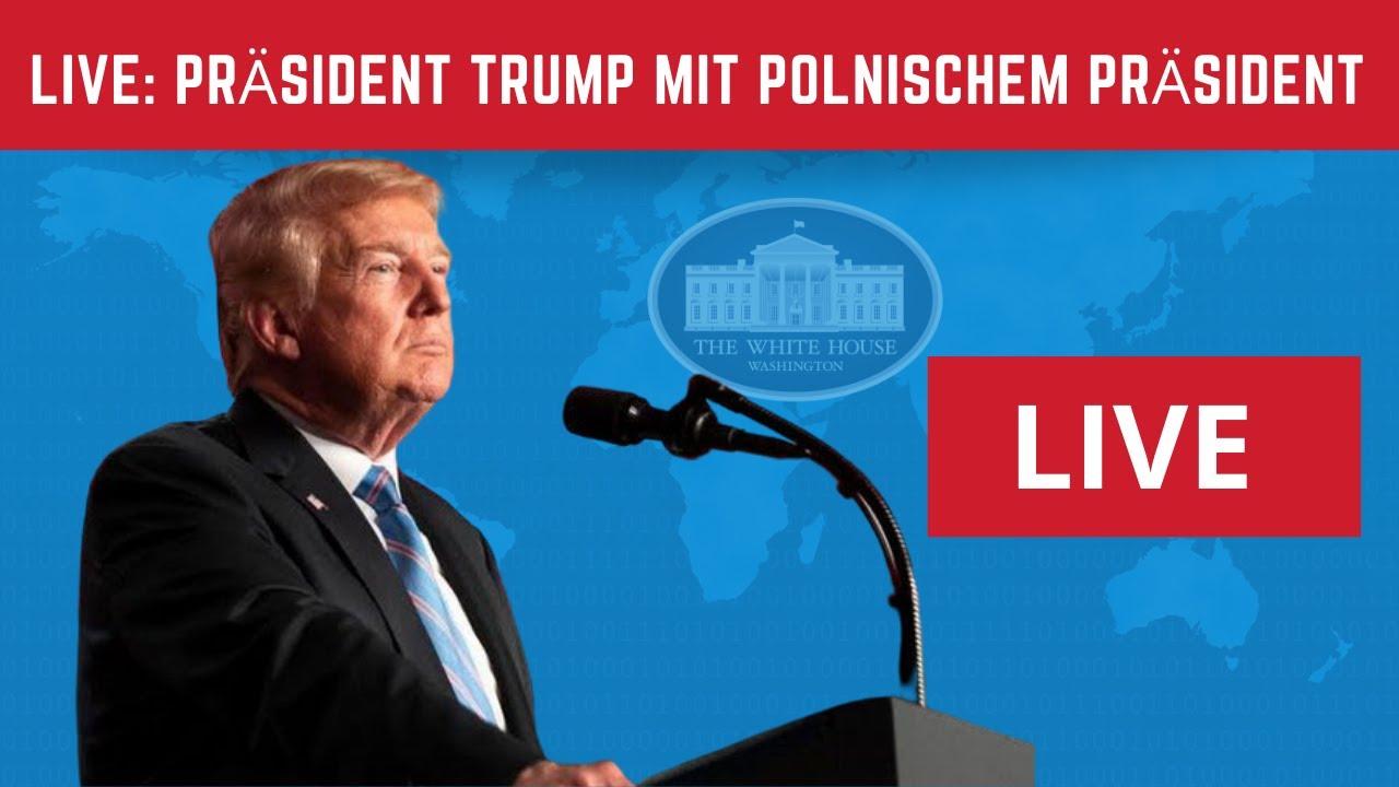 Live: Präsident Trump mit polnischem Präsident an Pressekonferenz