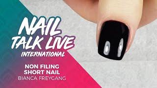 Bianca Freygang - N๐n Filing Short Nail (NTL INT. Season 4 - Show 4)